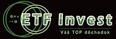 ETF Invest - Váš top dochodok